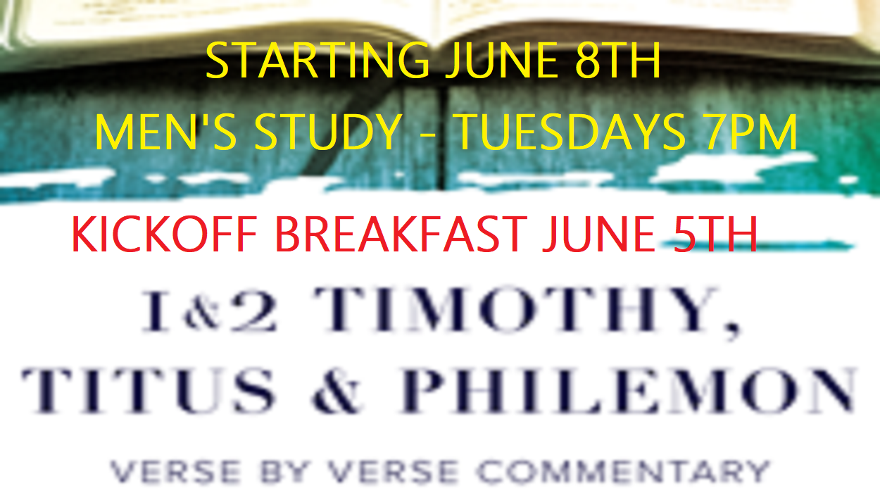 KICKOFF BREAKFAST JUNE 5TH IS FOR MEN'S STUDY STARTING JUNE 8TH